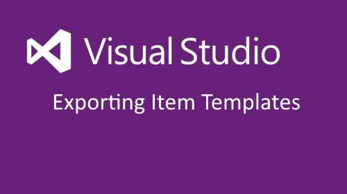 Visual Studio Export Item Templates