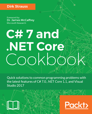 C# 7 and  NET Core Cookbook - A must have for developers