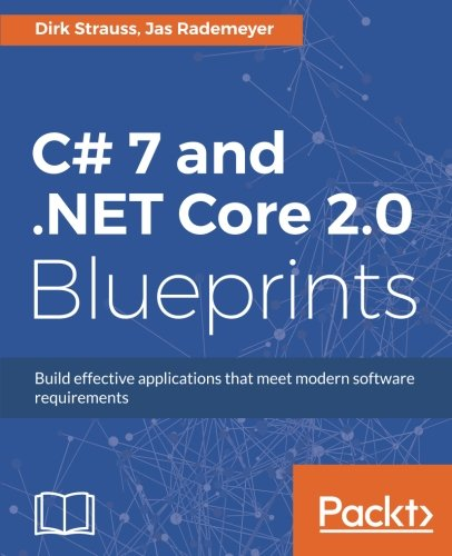 Enter To Win A Copy Of C 7 And Net Core 2 0 Blueprints Ebook