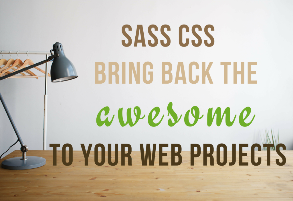 Sass CSS - This Awesome Extension Will Make You Sassy